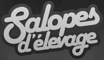Salopes délevage